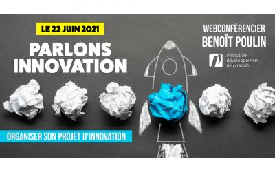 Le 22 juin 2021 : organiser son projet d'innovation