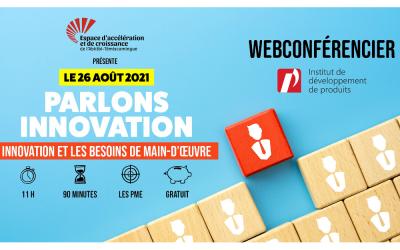 Le 26 août 2021: L'innovation et les besoins de main-d'œuvre